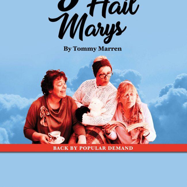 3 Hail Mary's – The Crokey Hill Club